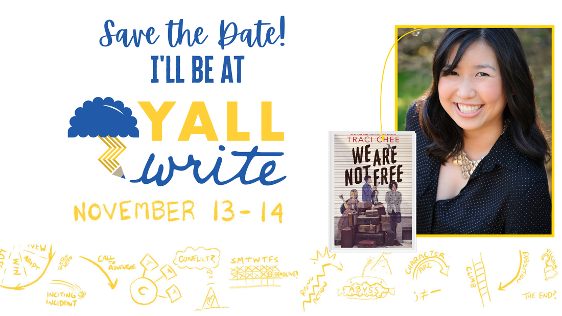 blue, white, and yellow graphic for YALLWRITE, Nov. 13-14, featuring Traci Chee's author photo and the cover of her book, We Are Not Free