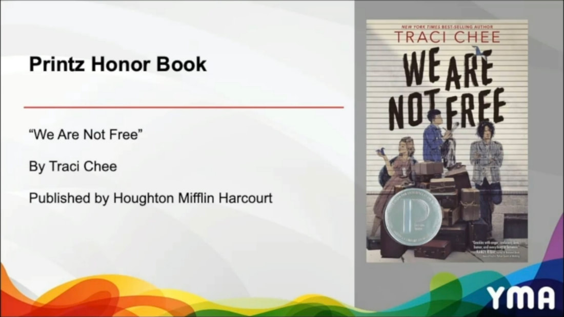 screenshot of We Are Not Free by Traci Chee winning a Printz Honor